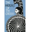 The Heroes of the Greeks