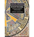 Knotwork: The Secret Method of the Scribes