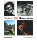 "The Great ""LIFE"" Photographers"