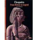 Cleopatra: from History to Legend