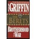The Brotherhood of War: The Berets Book 5