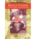 Bicycle Citizens: The Political World of the Japanese Housewife