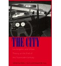 The City: Los Angeles and Urban Theory at the End of the Twentieth Century