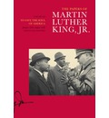 The Papers of Martin Luther King, Jr.: Volume VII: To Save the Soul of America, January 1961--August 1962