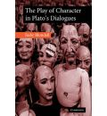 The Play of Character in Plato's Dialogues