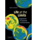 Life at the Limits: Organisms in Extreme Environments