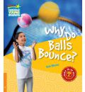 Why Do Balls Bounce? Level 6 Factbook: Level 6