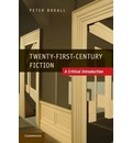 Twenty-First Century Fiction: A Critical Introduction