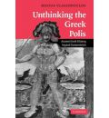 Unthinking the Greek Polis: Ancient Greek History Beyond Eurocentrism