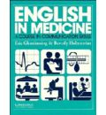 English in Medicine Course book: A Course in Communication Skills