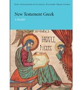 New Testament Greek: A Reader