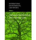 International Environmental Law Reports: Decisions of national courts v. 4