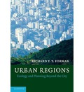 Urban Regions: Ecology and Planning Beyond the City