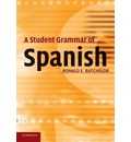 A Student Grammar of Spanish