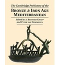 The Cambridge Prehistory of the Bronze and Iron Age Mediterranean