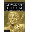 Alexander the Great: The Story of an Ancient Life