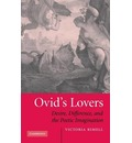 Ovid's Lovers: Desire, Difference and the Poetic Imagination