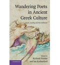 Wandering Poets in Ancient Greek Culture: Travel, Locality and Panhellenism