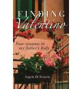 Finding Valentino: Four Seasons in My Father's Italy