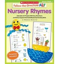 Follow-The-Directions Art: Nursery Rhymes, Grades PreK-1: Adorable Art Projects with Easy Directions and Rebus Support That Build Beginning Reading Skills