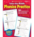 Solve-The-Riddle Phonics Practice, grades 1-3: 50+ Reproducible Activity Sheets That Help Students Master Key Phonics Skills
