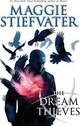The Dream Thieves: Book 2 of the Raven Boys