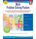 Math Problem-Solving Packets, Grade 5: Mini-Lessons for the Interactive Whiteboard with Reproducible Packets That Target and Teach Must-Know Math Skills