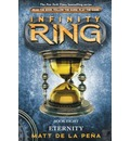 Infinity Ring #8: Eternity - Library Edition