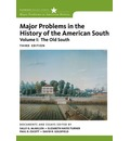 Major Problems in the History of the American South: Old South v. 1