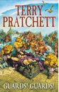 Guards! Guards!: (Discworld Novel 8)