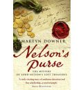 Nelson's Purse: An Extraordinary Historical Detective Story Shedding New Light on the Life of Britain's Greatest Naval Hero