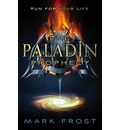 The Paladin Prophecy: Book one: Book One