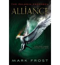 The Paladin Prophecy: Alliance: Book Two