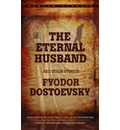 """""""The Eternal Husband"""" and Other Stories"""