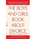 The Boys and Girls Book about Divorce: With an Introduction for Parents
