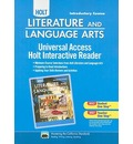 California Holt Literature and Language Arts: Universal Access Holt Interactive Reader: Introductory Course