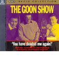 The Goon Show Classics: You Have Deaded Me Again (Previously Volume 8)