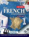 The French Experience 1 Activity Book: Activity Book Bk. 1
