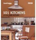 Good Homes 101 Kitchens: Stylish Room Solutions