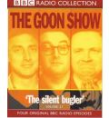 The Goon Show Classics: The Reason Why/The Treasure in the Tower/The Plasticine Man/The Silent Bugler. Four Original BBC Radio Episodes v.17