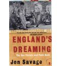 England's Dreaming: Sex Pistols and Punk Rock