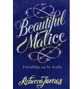 Beautiful Malice
