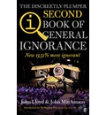 QI: The Second Book of General Ignorance: The Discreetly Plumper Edition