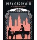 Play Gershwin: (Clarinet and Piano)