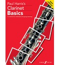 Clarinet Basics: [A Method for Individual and Group Learning] Pupils Book