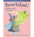 Bewitched!: 11 Magical Pieces for Piano