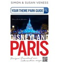 Your Theme Park Guide Disneyland Paris: Where Adventures Begin