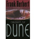 The Children of Dune: The Third Dune Novel