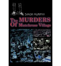 The Murders of Mutchrose Village