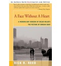 A Face Without a Heart: A Modern-Day Version of Oscar Wilde's the Picture of Dorian Gray